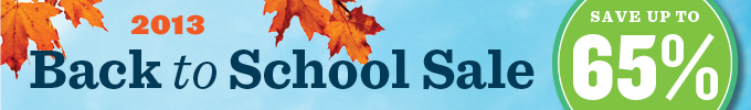 Back to School Sale 2013: Save up to 65%