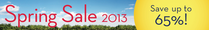 Spring Sale 2013: Save up to 65%
